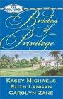 The Coltons: Brides of Privilege: Sapphire Bride / Colton's Bride / Destiny's Bride (Coltons, Bk 1)