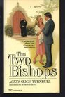 TWO BISHOPS