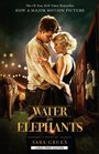 Water For Elephants Move Tie-In Edition