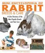 Mini Encyclopedia of Rabbit Breeds and Care A Color Directory of the Most Popular Breeds and Their Care