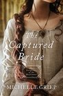 The Captured Bride Daughters of the Mayflower - book 3