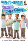 My First Yoga Class