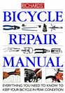 Bicycle Repair Manual Everything You Need to Know to Keep Your Bicycle in Peak Condition