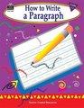 How to Write a Paragraph Grades 13
