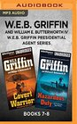WEB Griffin Presidential Agent Series Books 7-8 Covert Warriors  Hazardous Duty