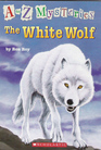 The White Wolf (A to Z Mysteries, Bk 23)