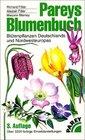 Pareys Blumenbuch Bltenpflanzen Deutschlands und Nordwesteuropas