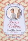 Betsy's Wedding (Betsy-Tacy, Bk 10)