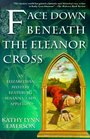 Face Down Beneath the Eleanor Cross (Susanna, Lady Appleton Bk 4)