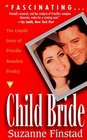 Child Bride The Untold Story of Priscilla Beaulieu Presley