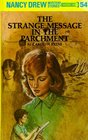 The Strange Message in the Parchment (Nancy Drew 54)