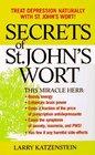 Secrets of St. John's Wort: A Lynn Sonberg Book