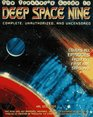 The Trekker's Guide to Deep Space Nine  Complete Unauthorized and Uncensored
