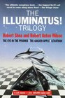 The Illuminatus Trilogy The Eye in the Pyramid / The Golden Apple / Leviathan