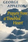 Prayers from a Troubled Heart