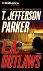 L.A. Outlaws (Charlie Hood, Bk 1) (Audio CD) (Abridged)