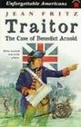 Traitor The Case of Benedict Arnold