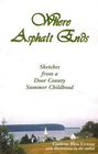 Where Asphalt Ends: Sketches from a Door County Summer Childhood