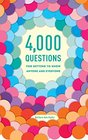 4000 Questions for Getting to Know Anyone and Everyone 2nd Edition
