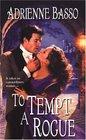 To Tempt a Rogue (Zebra Historical Romance)