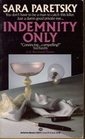 Indemnity Only (V.I. Warshawski, Bk 1)