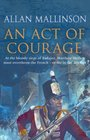An Act of Courage (Matthew Hervey, Bk 7)