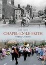 Chapel-en-le-Frith Through Time