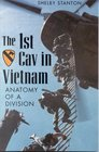 Anatomy of a Division The 1st Cav in Vietnam