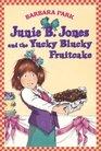 Junie B. Jones and the Yucky Blucky Fruitcake (Junie B. Jones, Bk 5)