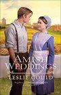 Amish Weddings (Neighbors of Lancaster County, Bk 3)
