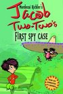 Jacob Two-Two-s First Spy Case