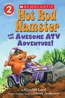 Hot Rod Hamster and the Awesome ATV Adventure - Library Edition