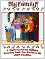 My Family A MultiCultural Holiday Coloring Book for Children of Gay and Lesbian Parents