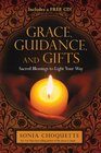 Grace Guidance and Gifts Sacred Blessings to Light Your Way