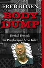 Body Dump Kendall Francois the Poughkeepsie Serial Killer