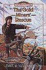 The Gold Miners' Rescue: Sheldon Jackson (Trailblazer, Bk 25)