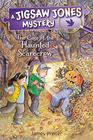 Jigsaw Jones The Case of the Haunted Scarecrow