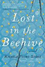 Lost in the Beehive A Novel