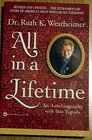 All in a Lifetime  An Autobiograpky
