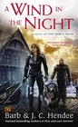 A Wind in the Night A Novel of the Noble Dead