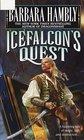 Icefalcon's Quest (Darwath, Bk 5)