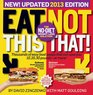 Eat This Not That 2013 The No-Diet Weight Loss Solution