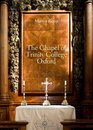 The Chapel of Trinity College Oxford