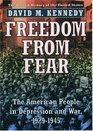 Freedom from Fear : The American People in Depression and War, 1929-1945 (Oxford History of the United States, Vol 9)