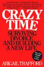 Crazy Time: Surviving Divorce