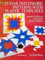 27 Star Patchwork Patterns With Plastic Templates (Dover Needlework)