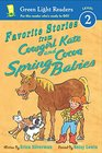 Favorite Stories from Cowgirl Kate and Cocoa Spring Babies