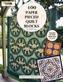 100 Paper Pieced Quilt Blocks W/CD