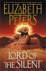 Lord of the Silent (Amelia Peabody, Bk 13)