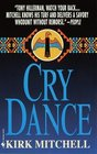 Cry Dance (Emmett Parker and Anna Turnipseed, Bk 1)